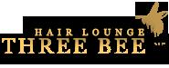 那覇市首里の美容室 HAIR LOUNGE THREE BEE